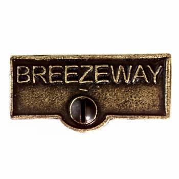 <PRE>Switch Plate Tags BREEZEWAY Name Signs Labels Cast Brass </PRE>zoom1