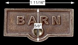 spec-<PRE>Switch Plate Tags BARN Name Signs Labels Cast Brass </PRE>