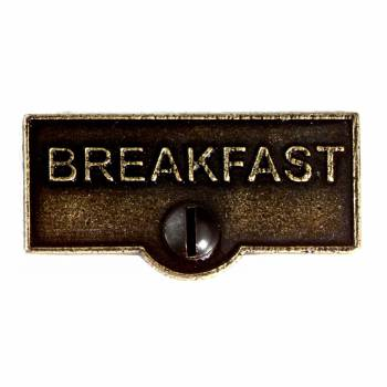 <PRE>Switch Plate Tags BREAKFAST Name Signs Labels Cast Brass </PRE>zoom1
