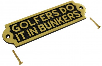 Solid Brass Sign GOLFERS DO IT IN BUNKERS Plaques Brass Sign Brass Signs Brass Plaque