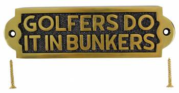 Solid Brass Sign GOLFERS DO IT IN BUNKERS Plaques 17113grid