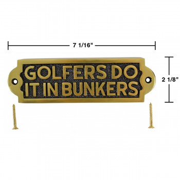 spec-<PRE>Solid Brass Sign GOLFERS DO IT IN BUNKERS Plaques </PRE>