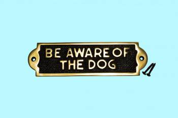 <PRE>Polished Solid Brass Plaques Dog Sign BE AWARE OF THE DOG Brass Plate</PRE>zoom2