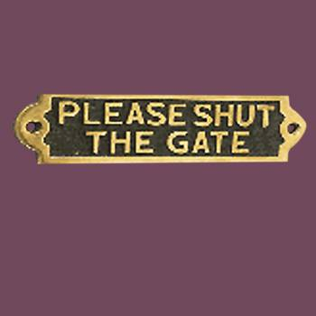 spec-<PRE>Solid Brass Plaques Sign PLEASE SHUT THE GATE Polished Brass Plate </PRE>