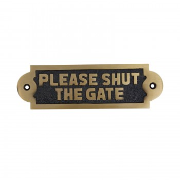 Solid Brass Plaques Sign PLEASE SHUT THE GATE Polished Brass Plate 17123grid