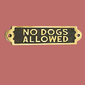 Solid Brass Plaques NO DOGS ALLOWED Dog Sign Polished Brass Plate Brass Sign Plate Brass Plaque Antique Brass Sign