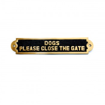 <PRE>Solid Brass Plate Dog Sign DOGS PLEASE CLOSE THE GATE Brass Plaques</PRE>zoom4