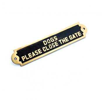 Solid Brass Plate Dog Sign DOGS PLEASE CLOSE THE GATE Brass Plaques Brass Sign Plate Brass Plaque Antique Brass Sign
