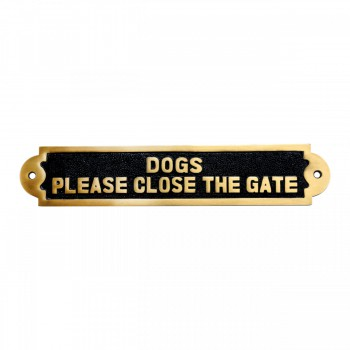 Solid Brass Sign DOGS PLEASE CLOSE THE GATE Brass Plaques 17130grid