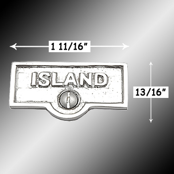 spec-<PRE>Switch Plate Tags ISLAND Name Signs Labels Chrome Brass </PRE>