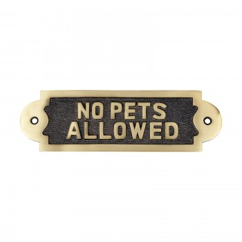 Solid Brass Sign No Pets Allowed 2 1/8 H x 7 W21996grid
