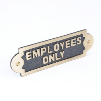 <PRE>Solid Brass Sign Employees Only 2 1/8 H x 7 W</PRE>zoom3