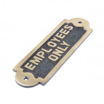 <PRE>Solid Brass Sign Employees Only 2 1/8 H x 7 W</PRE>zoom7