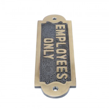 <PRE>Solid Brass Sign Employees Only 2 1/8 H x 7 W</PRE>zoom8