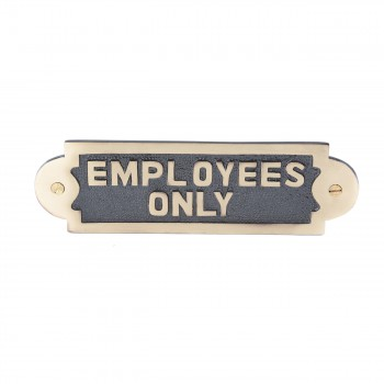 Solid Brass Sign Employees Only 2 18 H x 7 W