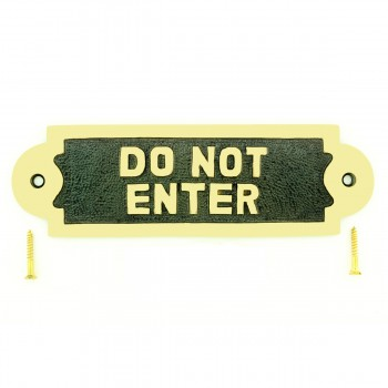 <PRE>Solid Brass Sign Do Not Enter 2 1/8 H x 7 W</PRE>zoom1