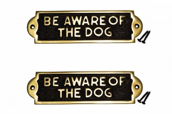 2 Solid Brass Sign BE AWARE OF THE DOG Polised Plaques
