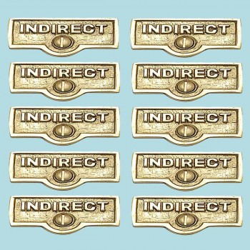 <PRE>10 Switch Plate Tags INDIRECT Name Signs Labels Brass </PRE>zoom2
