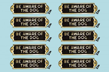 spec-<PRE>Polished Brass Plate Be Aware Of The Dog Sign Brass Plaques Pack of 10</PRE>